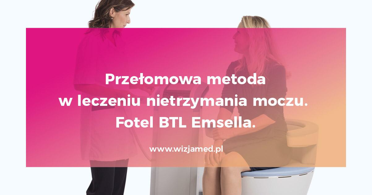 Przełomowa metoda w leczeniu nietrzymania moczu – fotel BTL Emsella.
